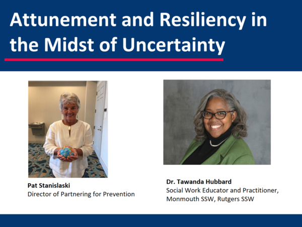 Attunement and Resiliency in the Midst of Uncertainty