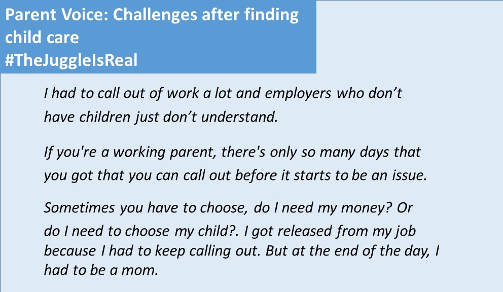 Parent Voice: Challenges after finding child care The Juggle Is Real