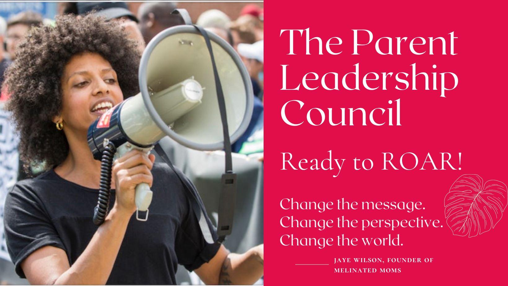 The Parent Leadership Council